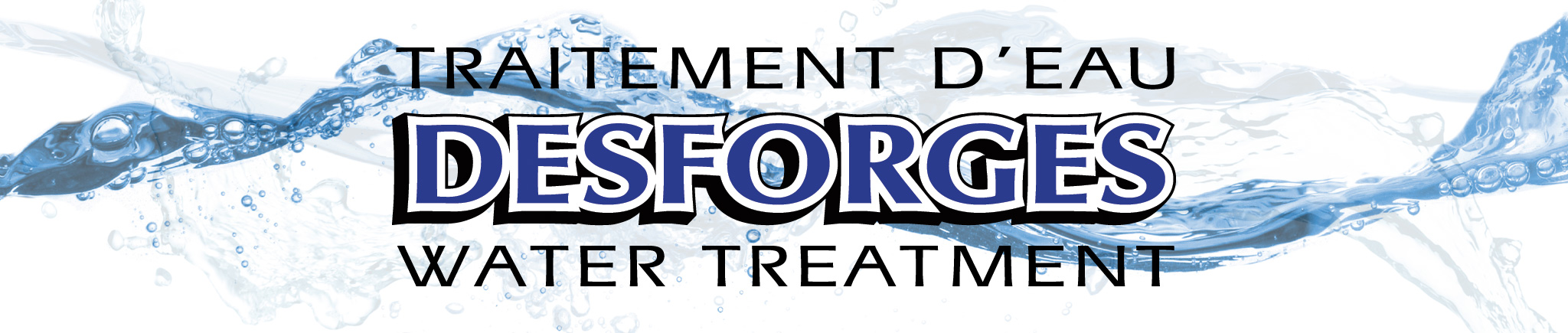 Desforges Water Treatment in Ottawa and in Glengarry, Prescott-Russell, near Ottawa-Water Treatment Ottawa