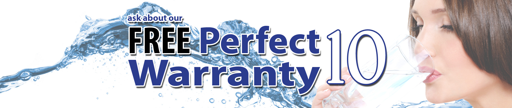 "Ask about our ""Free Perfect 10 Warranty""-Water Softener Ottawa"